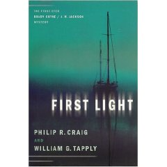 Review - First Light: The First Ever Brady Coyne and J.W. Jackson Novel by Philip R. Craig