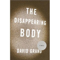 Review - The Disappearing Body by David Grand