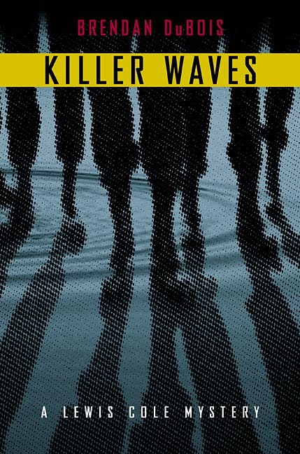 Review - Killer Waves: A Lewis Cole Mystery by Brendan DuBois