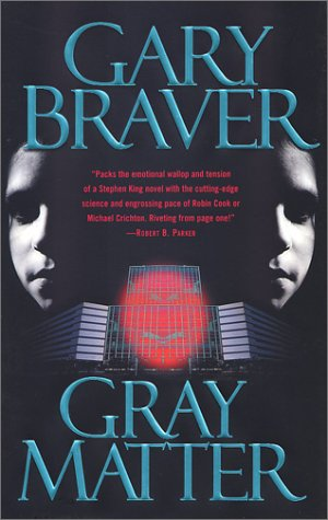 Review - Gray Matter by Gary Braver