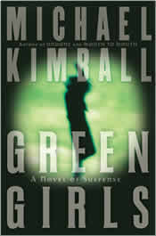 Review - Green Girls: A Novel of Suspense by Michael Kimball