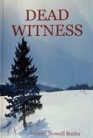 Review - Dead Witness by Joylene Nowell Butler