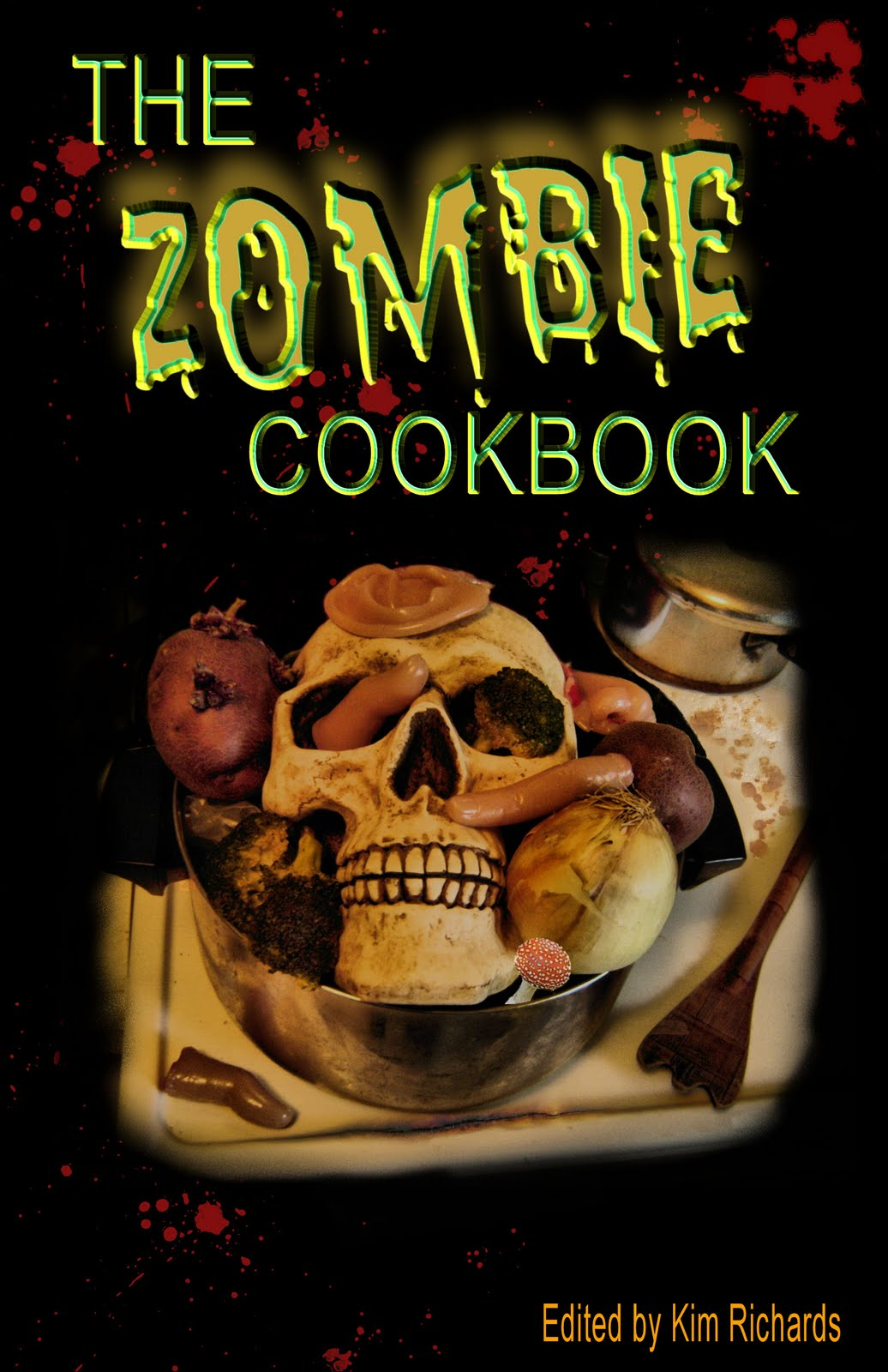 The Zombie Cookbook, edited by Kim Richards