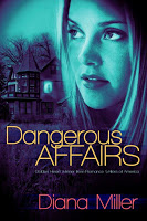 Super book blast tour stop for Dangerous Affairs by Diana Miller