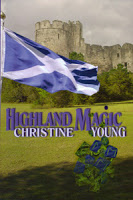 Virtual excerpt tour stop for Highland Magic by Christine Young