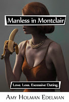 Virtual book blast stop for Manless in Montclair by Amy Holman Edelman