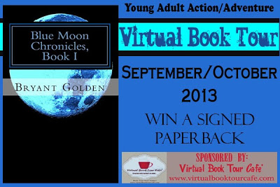 Excerpt from YA action/adventure Blue Moon Chronicles by Bryant Golden