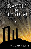 "Review of ""Travels in Elysium"" by William Azuski"