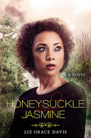 Book blurb for Honeysuckle and Jasmine by Liz Grace Davis