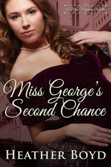 Book excerpt from Miss George's Second Chance by Heather Boyd
