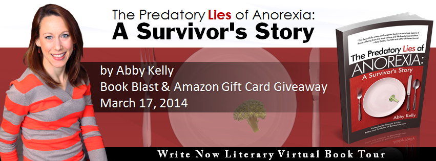 Book excerpt for memoir The Predator Lies of Anorexia: A Survivor's Story by Abby Kelly