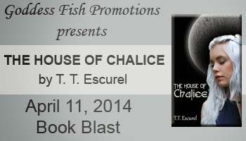 Book excerpt for YA fantasy The House of Chalice by T.T. Escurel