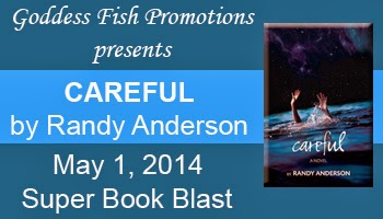 Book excerpt for YA novel Careful by Randy Anderson