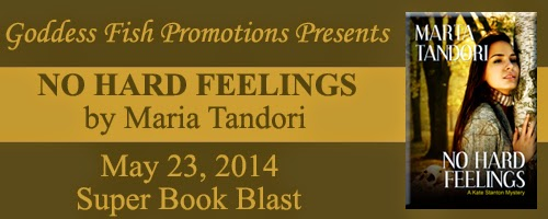 Book blast for No Hard Feelings, A Kate Stanton Mystery by Marta Tandori