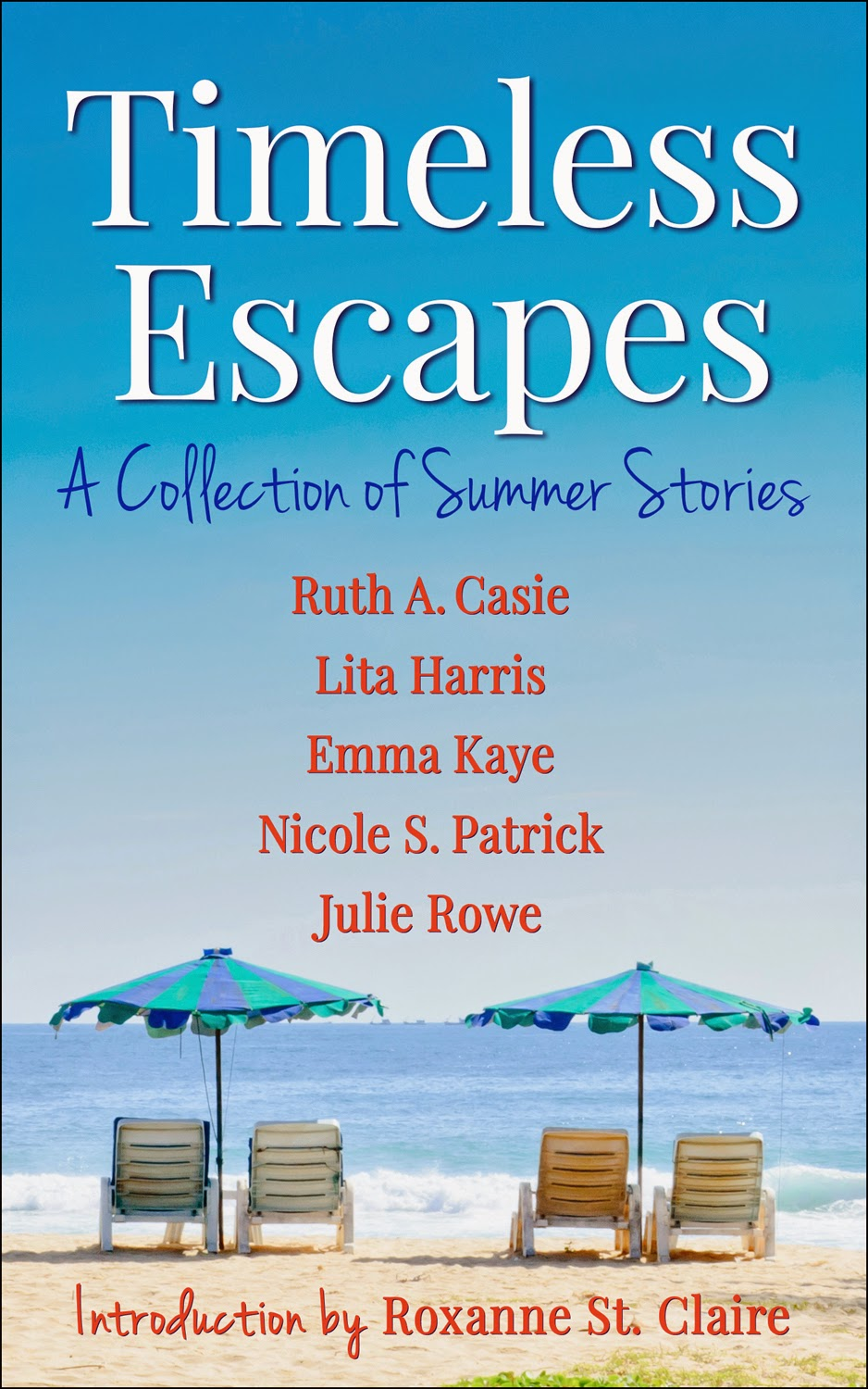 Interview with Timeless Escapes anthology author Julie Rowe