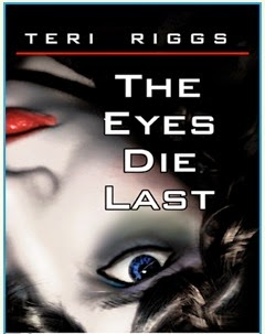 Book excerpt for Eyes Die Last from Teri Riggs