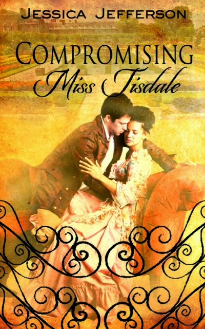 Book excerpt for romance novel Compromising Miss Tisdale by Jessica Jefferson