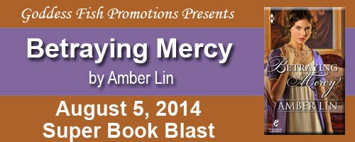Book excerpt for Betraying Mercy by Amber Lin
