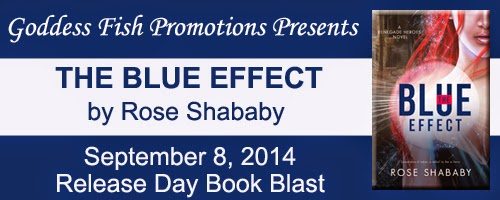 Book excerpt for The Blue Effect by Rose Shababy