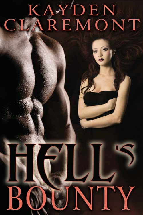 Excerpt from paranormal romance Hell's Bounty by Kayden Claremont