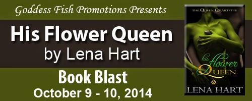 Book excerpt for His Flower Queen by Lena Hart