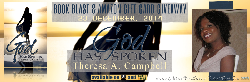 Book blast and book giveaway for Christian fiction novel God Has Spoken by Theresa A. Campbell