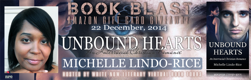 Book tour and giveaway for interracial Christian romance novel Unbound Hearts by Michelle Lindo-Rice