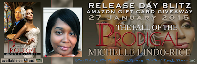 Book blast and giveaway for The Fall of the Prodigal by Michelle Lindo-Rice
