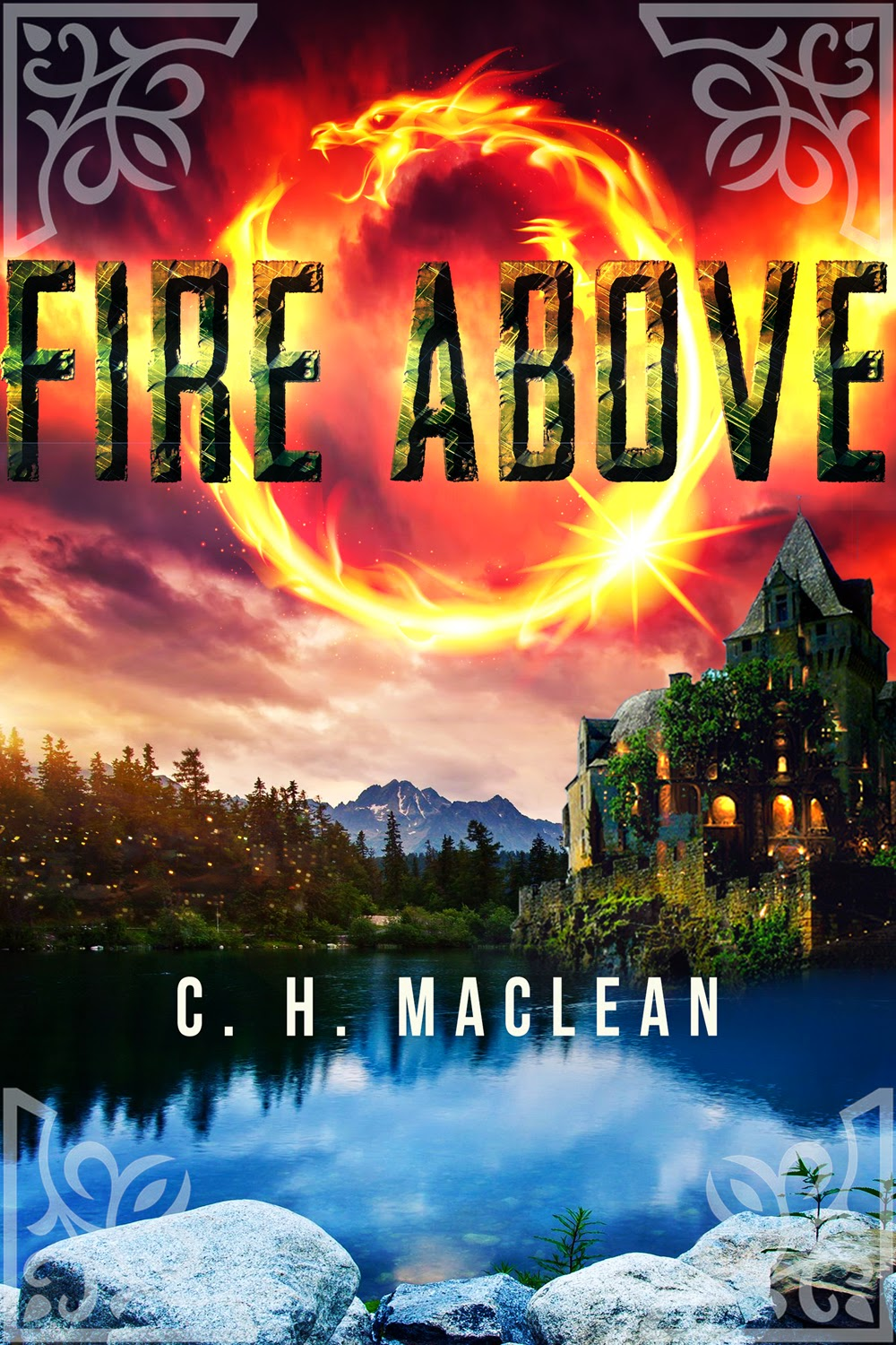 Special excerpt from fantasy novel Fire Above by C. H. MacLean