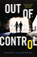 Special excerpt for YA romance thriller Out of Control by Sarah Alderson