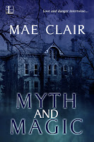 Special excerpt for romantic suspense Myth and Magic by Mae Clair