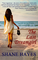 Special excerpt from psychological suspense The Last Dreamgirl by Shane Hayes