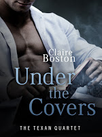 Special excerpt for contemporary romance Under the Covers by Claire Boston