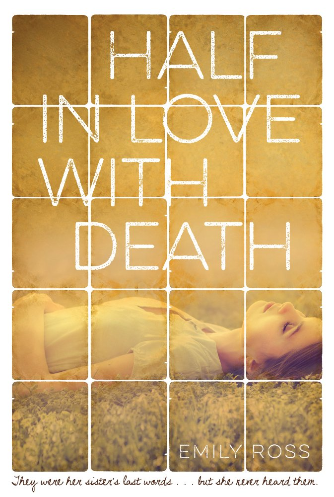 Review of Emily Ross's YA mystery Half in Love with Death