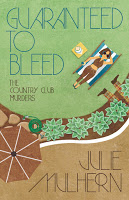 Special excerpt from mystery Guaranteed to Bleed by Julie Mulhern
