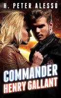 Special excerpt for sci-fi novel Commander Henry Gallant by H. Peter Alesso