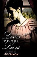 Special excerpt for romance novel Loves of Our Lives by A.C. Chenier