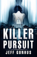 Special excerpt for the thriller Killer Pursuit by Jeff Gunhus
