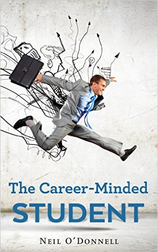 Interview with writer/author Neil O'Donnell about The Career-Minded Student