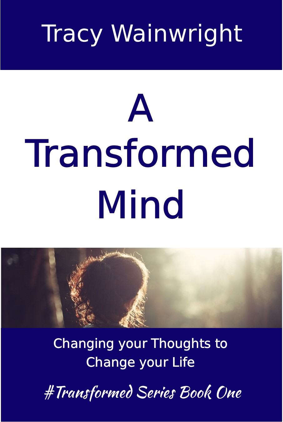 "Interview with writer/author Tracy Wainwright about ""A Transformed Mind"""