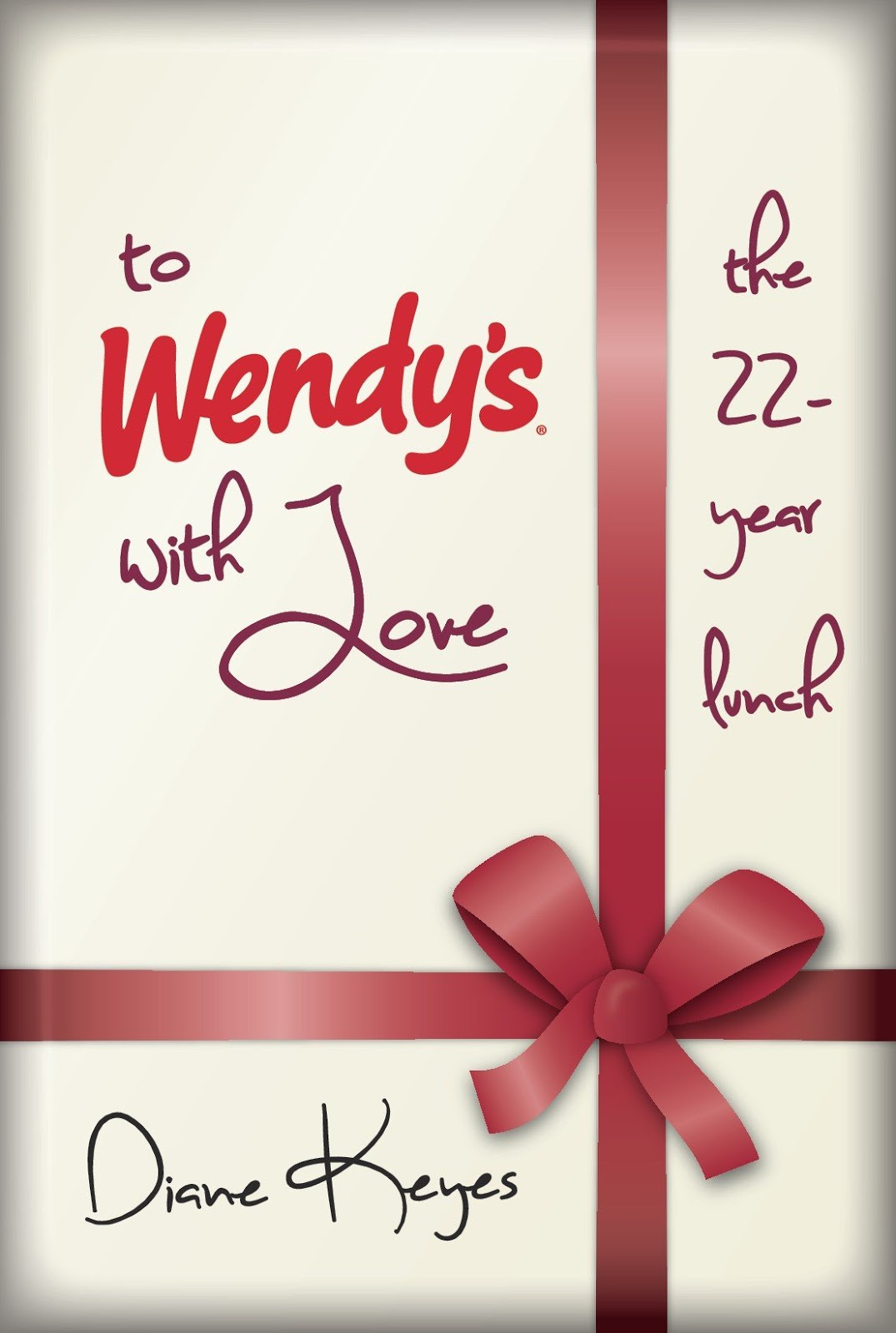Interview with Diane Keyes about her memoir To Wendy's with Love